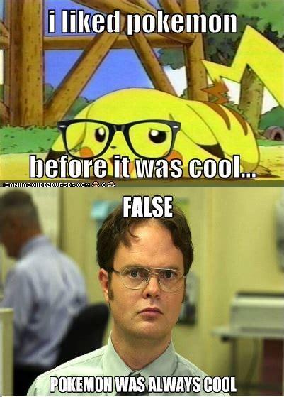 False Meme - you liked pokemon before it was cool false pokemon was
