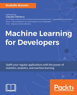 machine learning for absolute beginners a simple concise complete introduction to supervised and unsupervised learning algorithms books machine learning for developers free ebooks