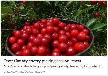Cherry Season Door County by Door County Cherries And Cherry Picking