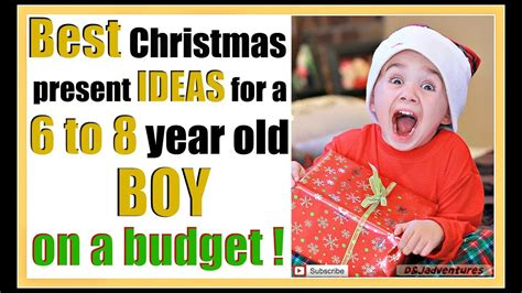 best christmas gift for husband on a budget best gift ideas for a 6 to 8 year boy on a budget