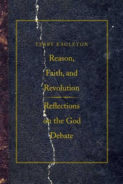 god faith and reason books reason faith and revolution reflections on the god