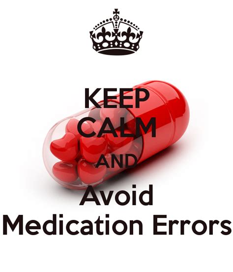 calming medication keep calm and avoid medication errors poster hind keep calm o matic