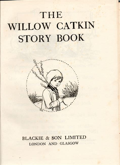 exles of picture story books the willow catkin story book 171 visual rants