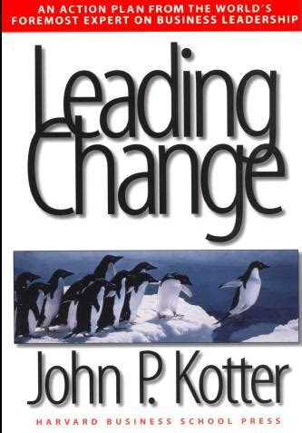 kotter reasons why change fails leading change by john kotter essential reading for