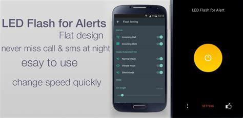 Led Blinking Moto G by App Led Flash For Alert Blink Led Flash Alerts