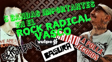 rock vasco 5 bandas importantes en el rock radical vasco