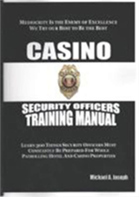 casino security ficers manual security