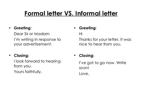 Informal Letter Closing Formal Letter Vs Informal Letter