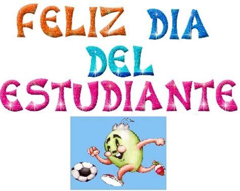 feliz d 205 a del estudiante escuela san juan frases dia estudiante en mexico feliz d 237 a del