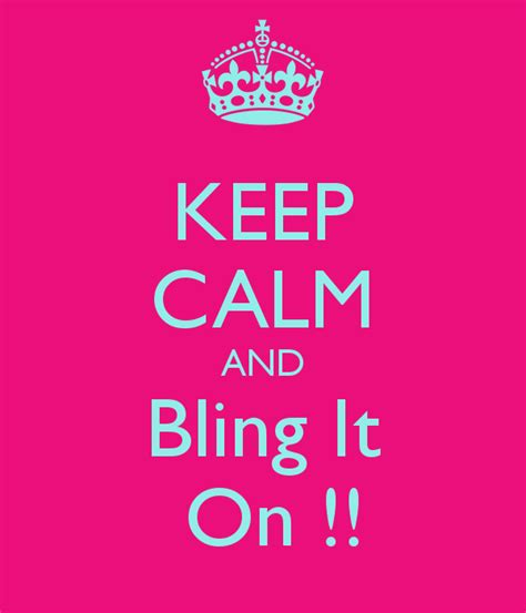 Bling It On by Keep Calm And Bling It On Poster Srijeeta Mitra