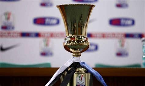 Coppa Italia Calendario Coppa Italia 2016 2017 Calendario Tabellone Orari E