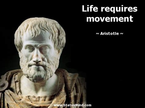 biography about aristotle life requires movement statusmind com