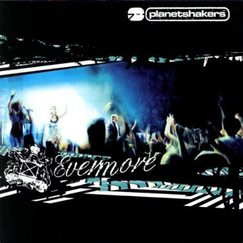 download mp3 album planetshakers planetshakers quot evermore quot review