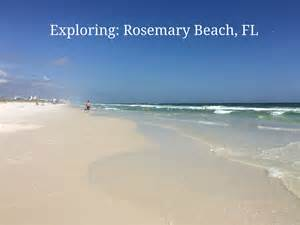 exploring rosemary beach fl me myself and atlanta