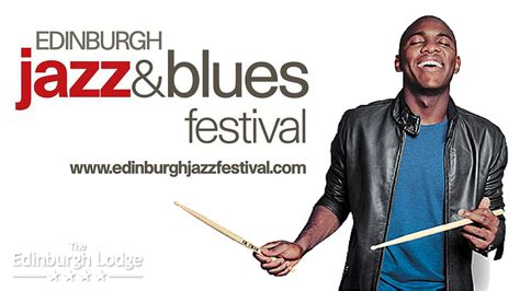 best of the rest jazz and blues edinburgh festival edinburgh jazz and blues festival the edinburgh lodge