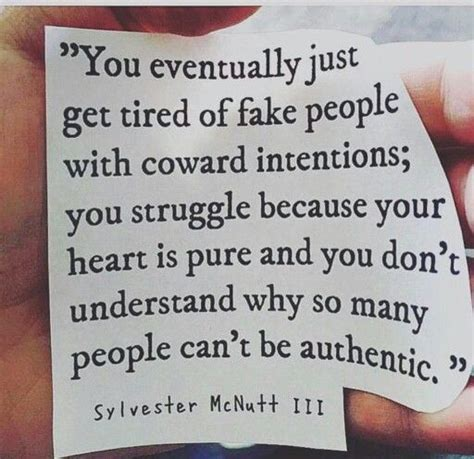 Dont Fight It Just Feel It you eventually just get tired of with coward