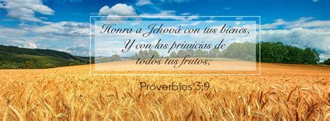 imagenes biblicas sobre las primicias honra a jehov 225 con tus bienes proverbios 3 9 quot honra a