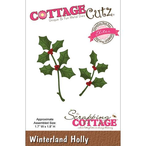 Cottage Cutz Elites Die Winterland Holly Sunrisecrafts Cottage Cutz Dies