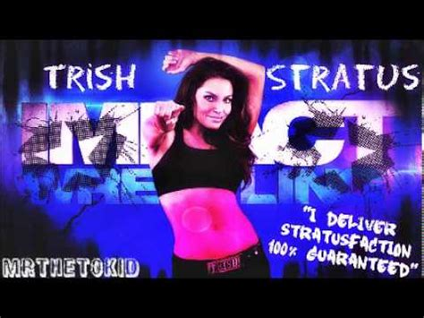 trish stratus theme song download new 2013 trish stratus 1st tna theme song quot my leftovers