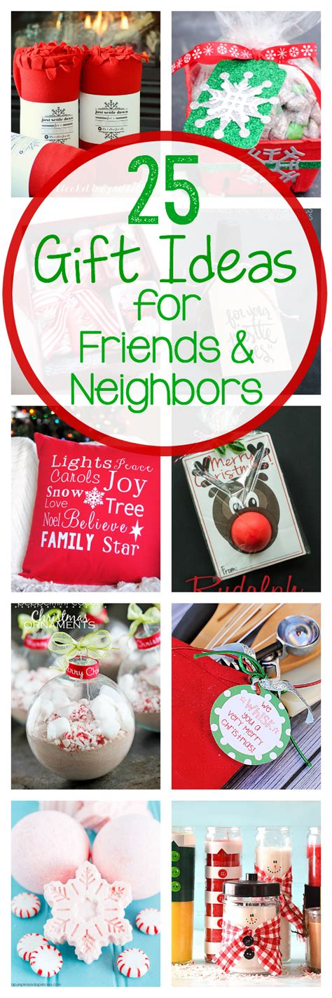 25 gift ideas for friends neighbors crazy little projects