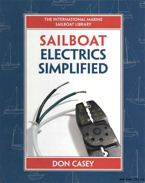 boat repair books sailboat electrical systems improvement wiring and