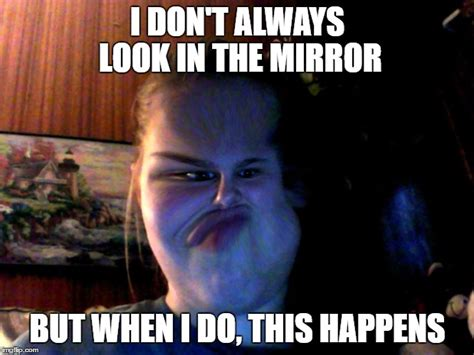 Looking In The Mirror Meme - image tagged in memes imgflip