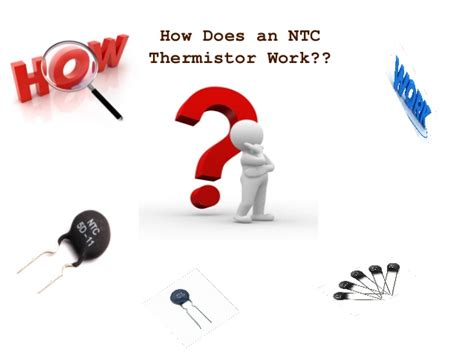 how ntc resistor works how does an ntc thermistor work