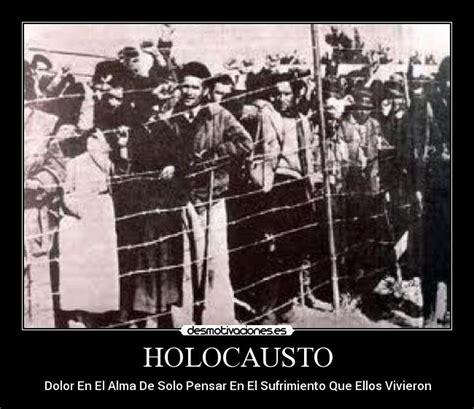 imagenes holocausto judio por nazis im 225 genes y carteles de holocausto pag 4 desmotivaciones