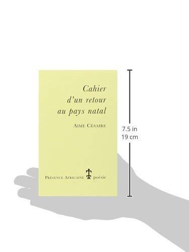 cahier dun retour au 2708704206 libro cahier d un retour au pays natal di aime cesaire