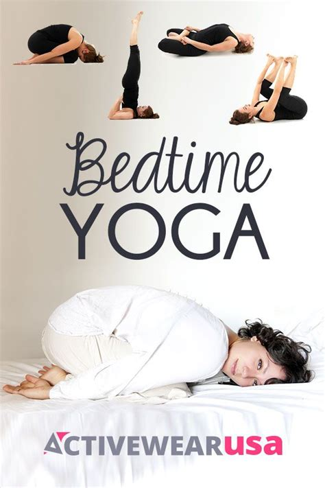 bed time yoga prepare your body and mind for peaceful snoozing with