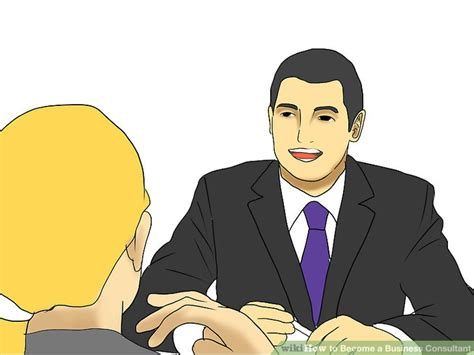 Business School Mba Wikihow by How To Become A Business Consultant With Pictures Wikihow