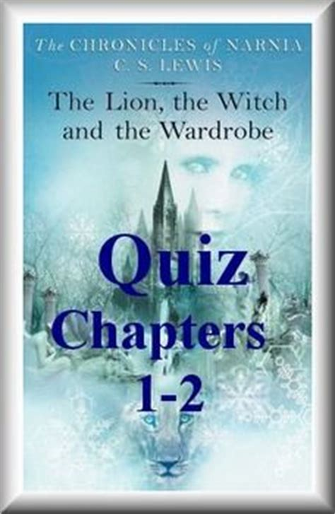The The Witch And The Wardrobe Comprehension Questions by Free 20 Question Choice Quiz For The The