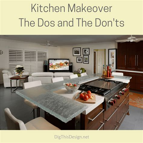 home design do s and don ts kitchen makeover the dos and don ts dig this design