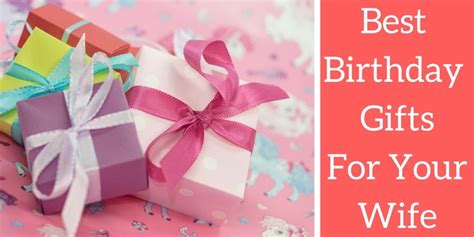 Best Gift For Wife | best birthday gifts for boyfriend 21st