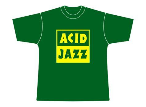 T Shirt I Acid Jazz acid jazz merchandise acid jazz records