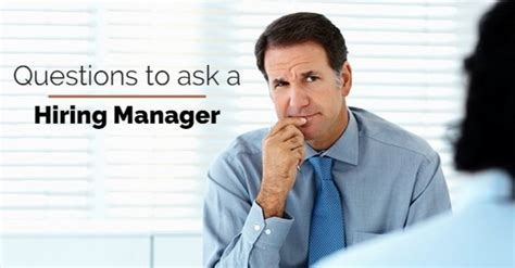 Questions To Ask During Mba by 14 Questions To Ask A Hiring Manager During An