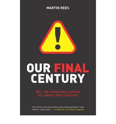 our fated century books our century martin rees 9780099436867