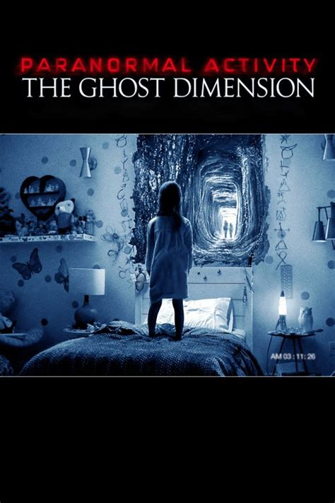 film ghost dimension paranormal activity the ghost dimension 2015 the