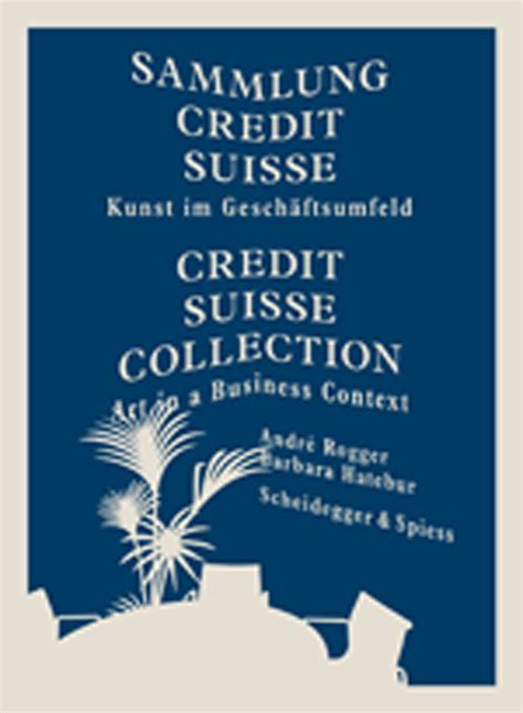 Credit Suisse Email Format credit suisse collection in a business context rogger hatebur