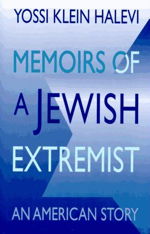 an american story books memoirs of a extremist an american story by yossi