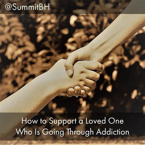 Help For Lovedone Benzo Detox by How To Support A Loved One Who Is Going Through Addiction