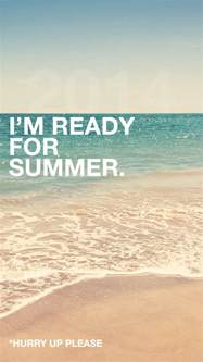 quotes about waiting for summer quotesgram
