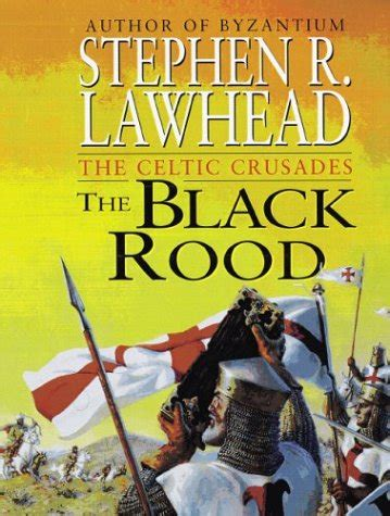 the black rood ean 9780310217831 the black rood the celtic crusades 2