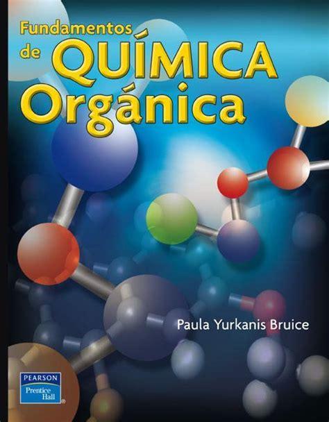 libros de quimica organica experimental para descargar fundamentos de qu 237 mica org 225 nica
