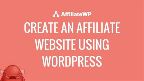 tutorial create website using wordpress create an affiliate website with wordpress using