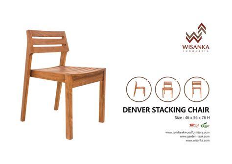 Chair Denver by Denver Stacking Chair Indonesia Furniture Indoor Teak