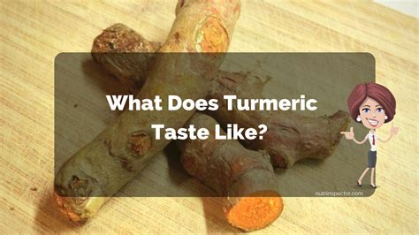 what does taste like what does turmeric taste like is it really disgusting nutri inspector