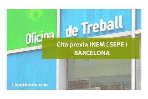inem oficinas cita previa inem barcelona inem 2018 loentiendo