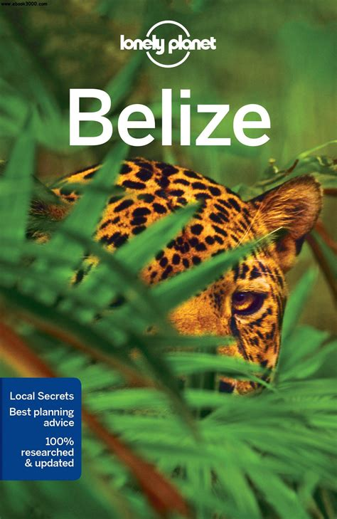 belize the official travel guide books lonely planet belize travel guide free ebooks
