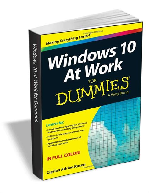 windows 10 tutorial for dummies windows 10 at work for dummies free e book download